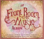 Front Room Music Volume 2 CD cover which links to page with detail info about this CD